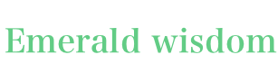 Emerald wisdom